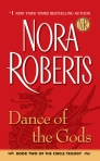 Jove; http://www.us.penguingroup.com/nf/Book/BookDisplay/0,,9780515141665,00.html?Dance_of_the_Gods_Nora_Roberts