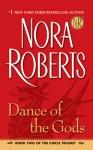 Jove; http://www.us.penguingroup.com/nf/Book/BookDisplay/0,,9780515141665,00.html?Dance_of_the_Gods_Nora_Roberts
