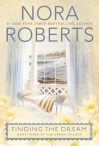 Jove; http://www.us.penguingroup.com/nf/Book/BookDisplay/0,,9780425260920,00.html?Finding_the_Dream_Nora_Roberts