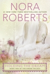 Jove; http://www.us.penguingroup.com/nf/Book/BookDisplay/0,,9780425260913,00.html?Holding_the_Dream_Nora_Roberts