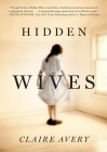 Forge Books; us.macmillan.com/hiddenwives