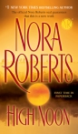Book design, Amanda Dewey; http://www.us.penguingroup.com/nf/Book/BookDisplay/0,,9780515144680,00.html?High_Noon_Nora_Roberts