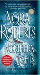 Jove; http://www.us.penguingroup.com/nf/Book/BookDisplay/0,,9780515139747,00.html?Northern_Lights_Nora_Roberts