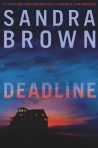Grand Central Publishing; http://www.hachettebookgroup.com/titles/sandra-brown/deadline/9781455501519/
